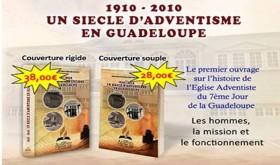 Un siècle d'adventisme en Guadeloupe(6)